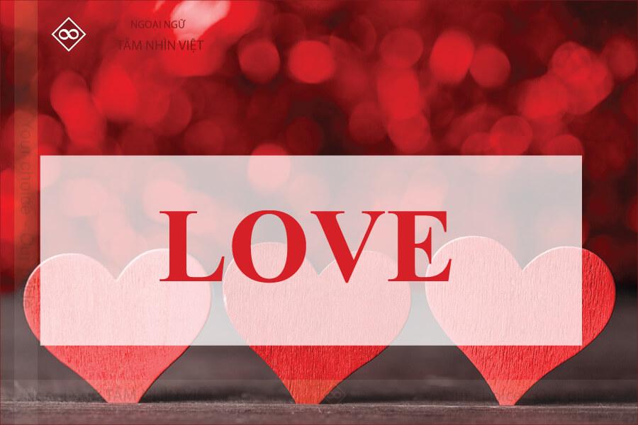 Chủ đề tình yêu trong tiếng Trung