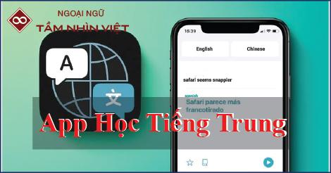 App học tiếng Trung trên điện thoại