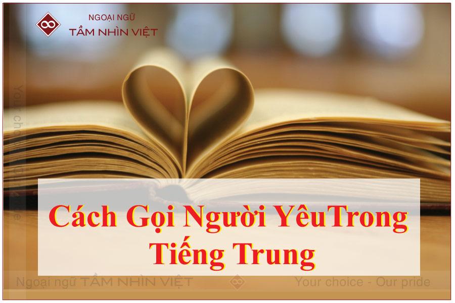 Cách gọi người yêu trong tiếng Trung như thế nào