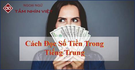 Đọc số tiền bằng tiếng Trung