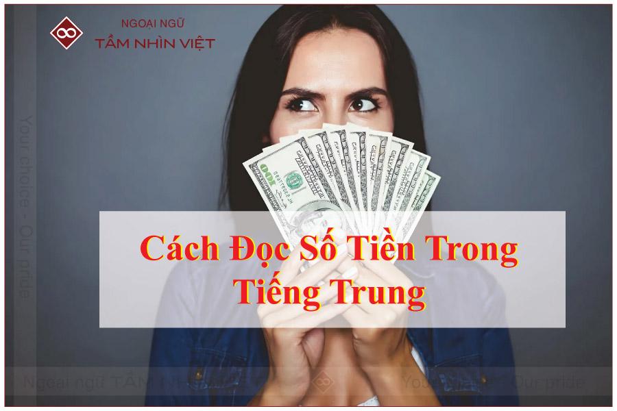 Cách đọc số tiền trong giao tiếp bán hàng tiếng Trung