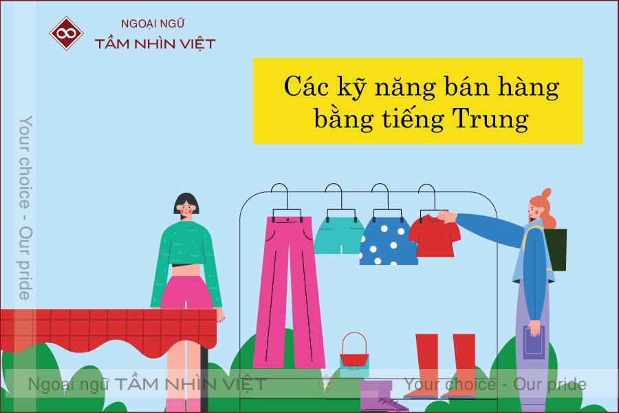 Kỹ năng bán hàng bằng tiếng Trung