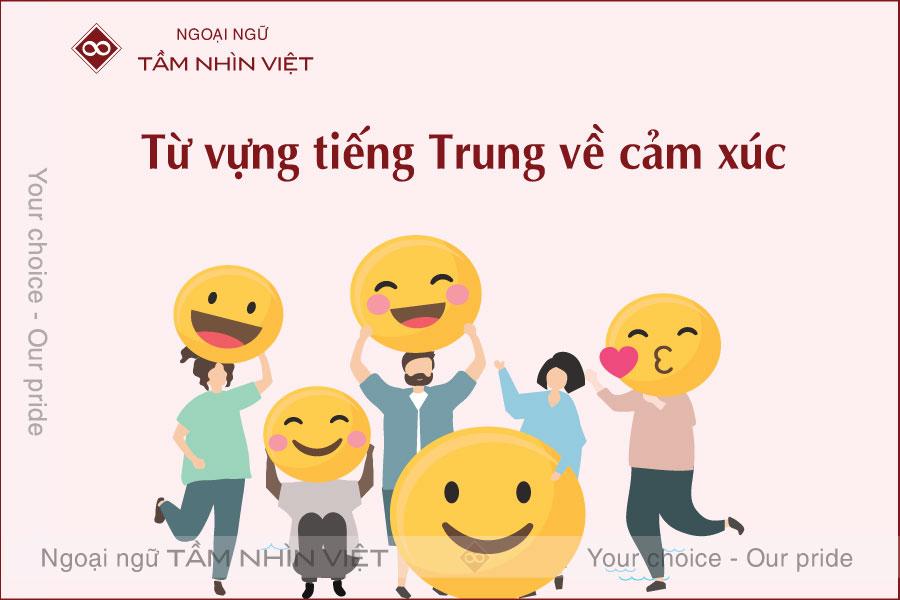 Học từ vựng tiếng Hoa về cảm xúc