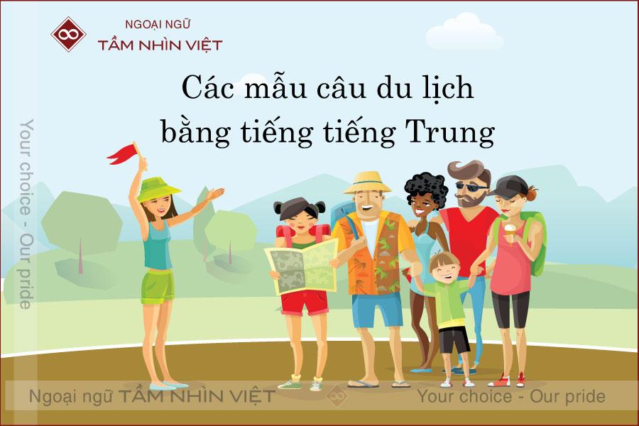 Những mẫu câu tiếng Trung du lịch thịnh hành