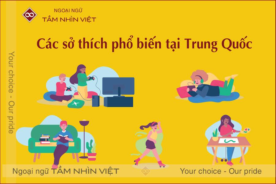 20 sở thích phổ biến bằng tiếng Trung