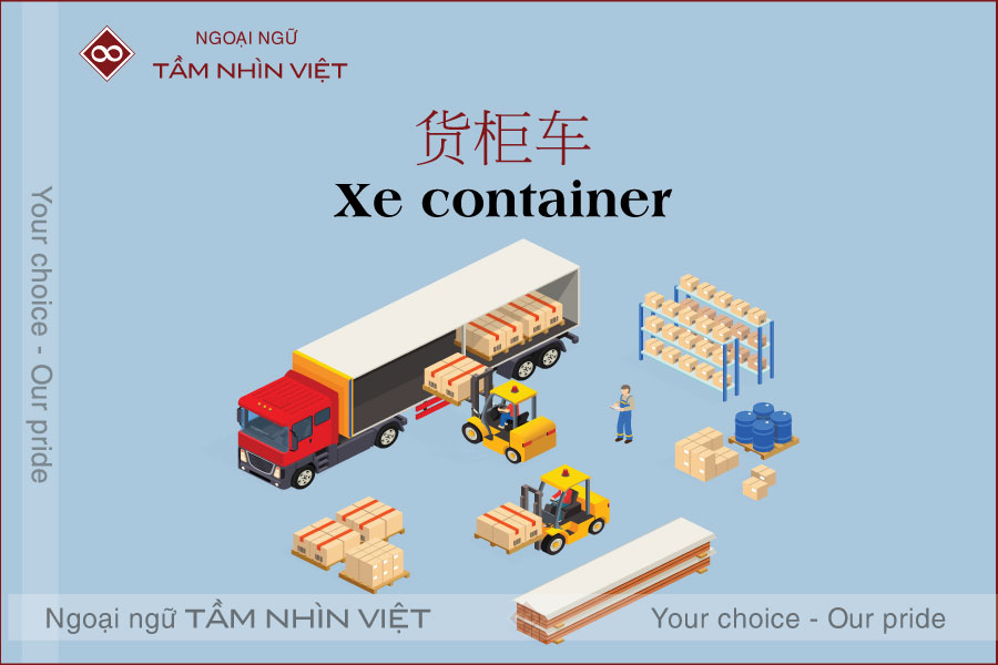 Xe vận chuyển hàng hóa bằng tiếng Trung