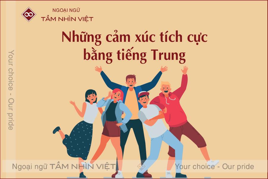Những cảm xúc tích cực bằng tiếng Trung