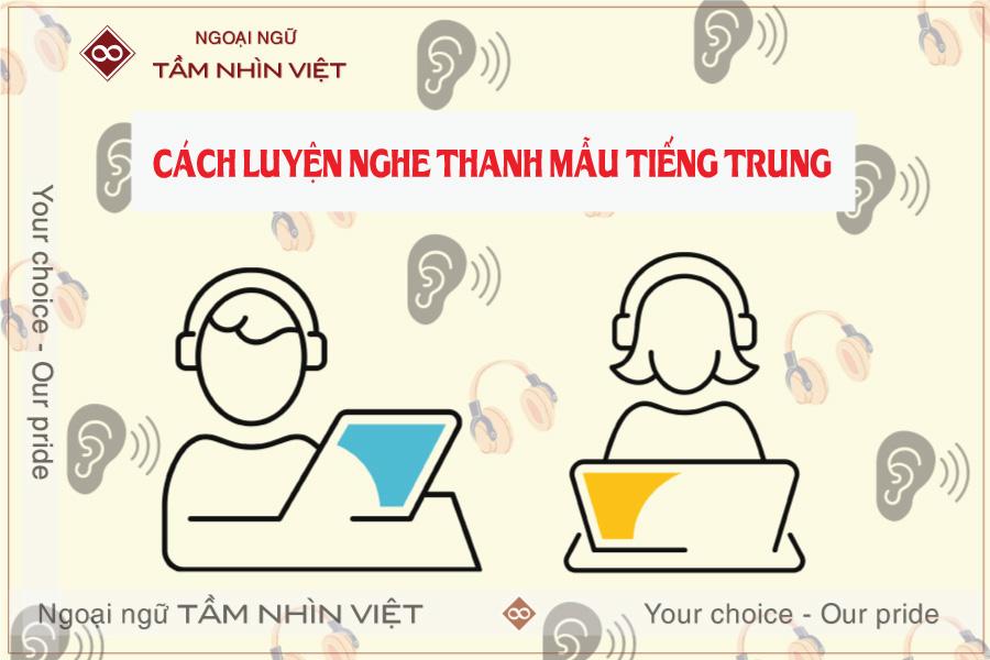 Luyện nghe phát âm phụ âm trong tiếng Trung