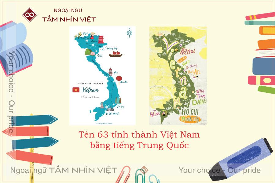 Học tiếng Trung qua 63 tỉnh thành của Việt Nam