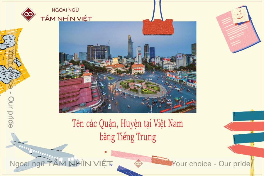 Tên các quận, huyện của VIệt Nam bằng tiếng Trung