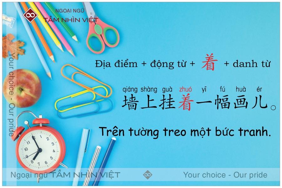 Sử dụng zhe cho câu tồn tại tiếng Trung